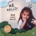 Hé hallo! God houdt van je!